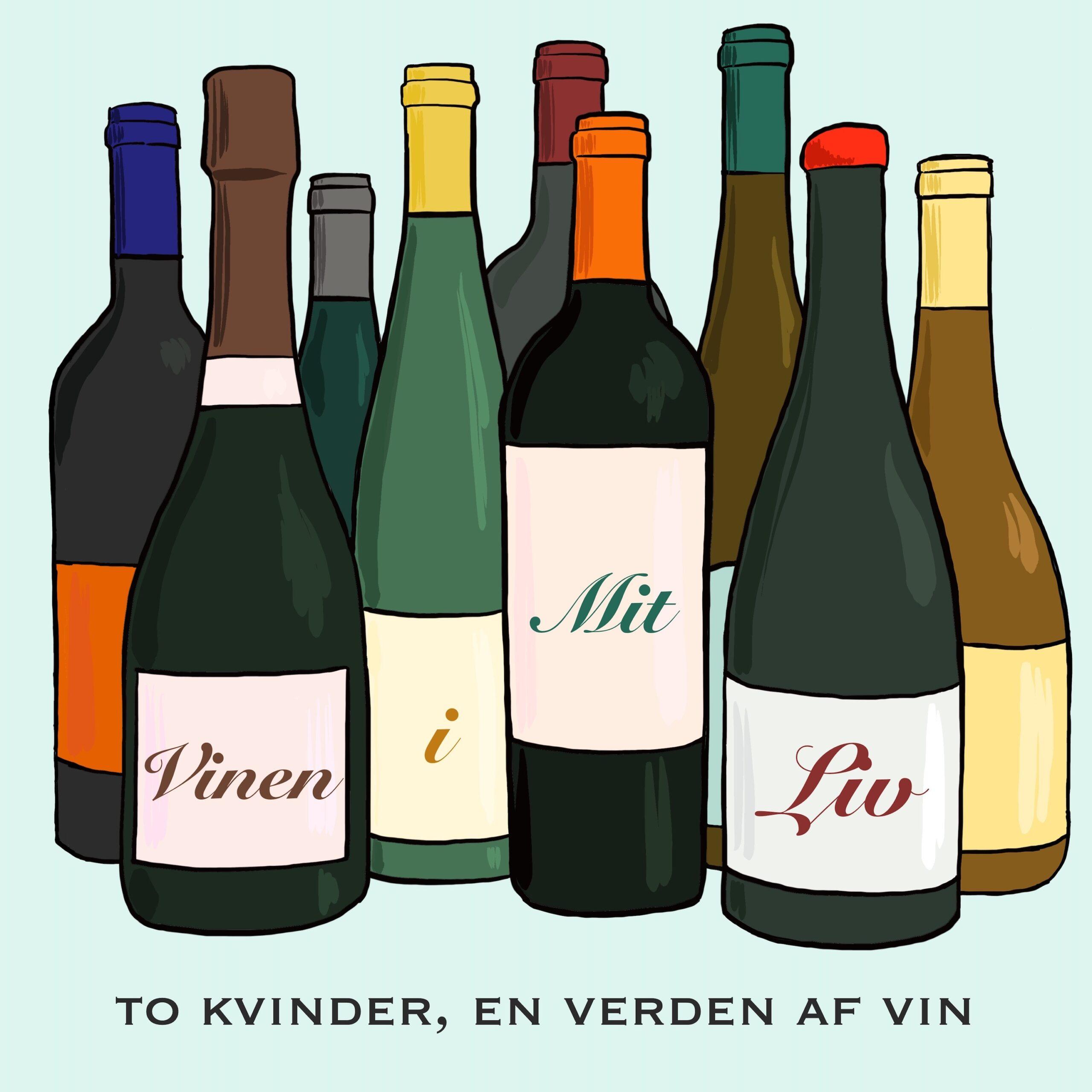 Vinen i mit liv
